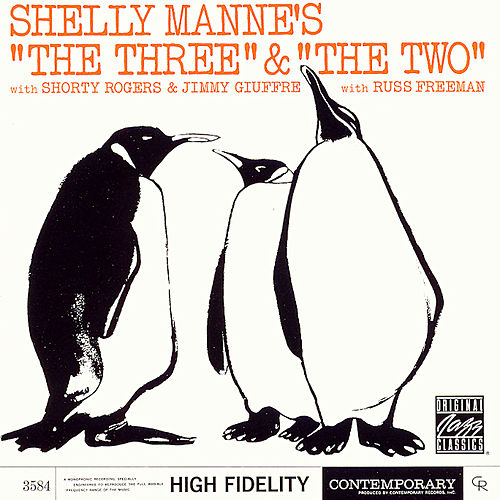 Play & Download 'The Three' and 'The Two' by Shelly Manne | Napster