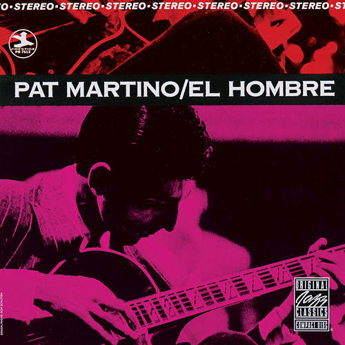Play & Download El Hombre by Pat Martino | Napster