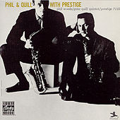 Phil & Quill with Prestige by Phil Woods