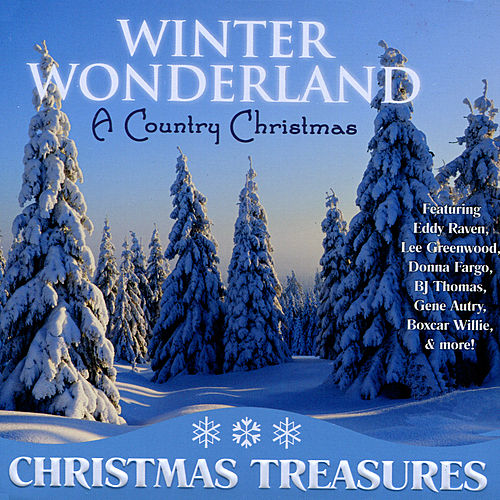 Play & Download Winter Wonderland: A Country Christmas by Various Artists | Napster