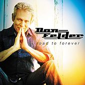 Play & Download Road To Forever by Don Felder | Napster