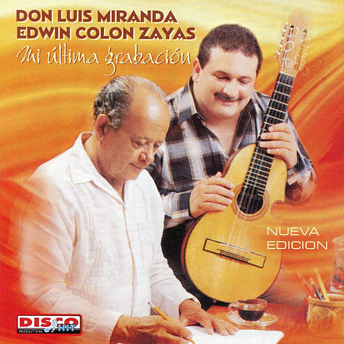 Play & Download Mi Ultima Grabación by Luis Miranda | Napster