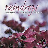 Play & Download Raindrops: The exquisite music of Chopin by Various Artists | Napster
