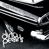 Play & Download Caffeine and Gasoline by The Dirty Pearls | Napster