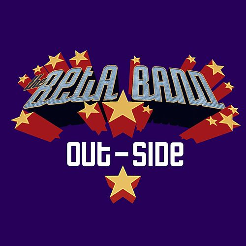 Play & Download Outside by The Beta Band | Napster
