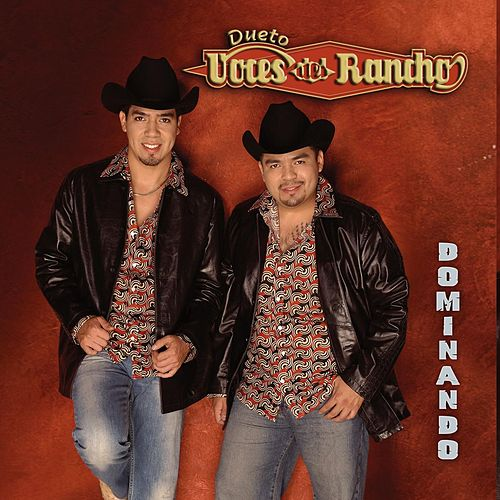 Play & Download Dominando by Dueto Voces Del Rancho | Napster