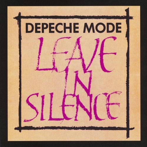 Leave In Silence by Depeche Mode