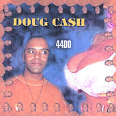 44DD by Doug Cash