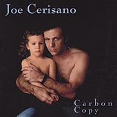 Play & Download Carbon Copy by Joe Cerisano | Napster
