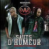 Play & Download Sauts d'humeur by Daz Dillinger | Napster