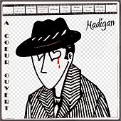 Play & Download À coeur ouvert by Madigan | Napster
