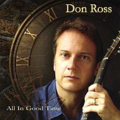 Play & Download All in Good Time by Don Ross | Napster
