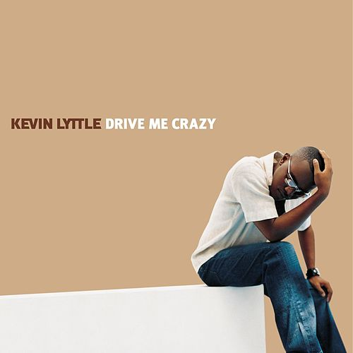Play & Download Drive Me Crazy by Kevin Lyttle | Napster