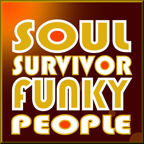 Play & Download Funky People by Soul Survivor | Napster