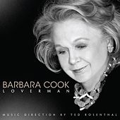 Play & Download Loverman by Barbara Cook | Napster