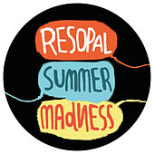 Play & Download Resopal Summer Madness 12 by Various Artists | Napster