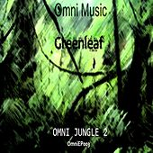 Play & Download Omni Jungle 2 - Single by Greenleaf | Napster