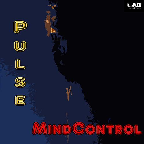 Play & Download Pulse - Single by Mind Control | Napster