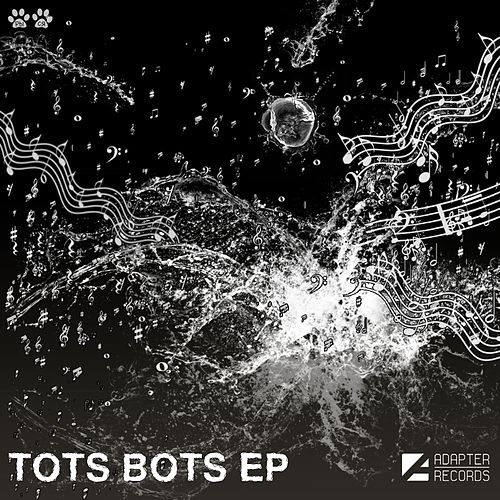Play & Download Tots Bots - Single by Tots Bots | Napster