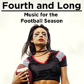 Fourth and Long: Music for the Football Season by Various Artists