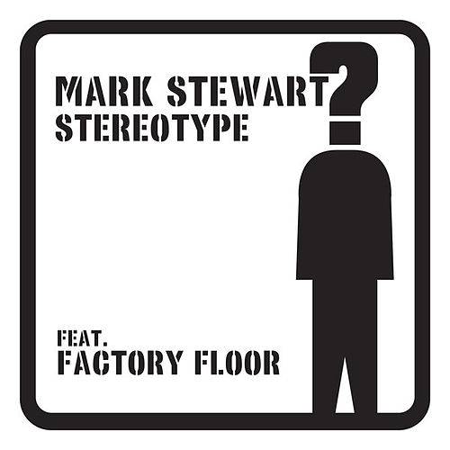 Play & Download Stereotype by Mark Stewart | Napster