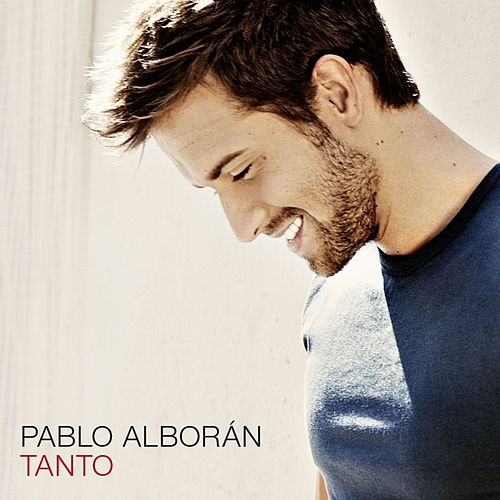 Tanto by Pablo Alboran
