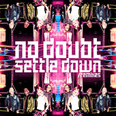Play & Download Settle Down by No Doubt | Napster