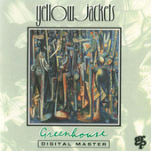 Play & Download Greenhouse by The Yellowjackets | Napster