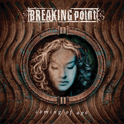 Play & Download Coming Of Age by Breaking Point | Napster