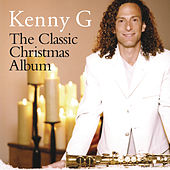 The Classic Christmas Album by Kenny G