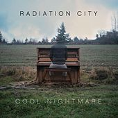 Play & Download Cool Nightmare by Radiation City | Napster