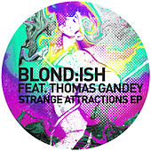 Strange Attractions EP by Blond:ish