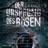 Der Ursprung des Bösen von Jean-Christophe Grangé