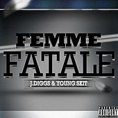 Play & Download Femme Fatale by J-Diggs | Napster