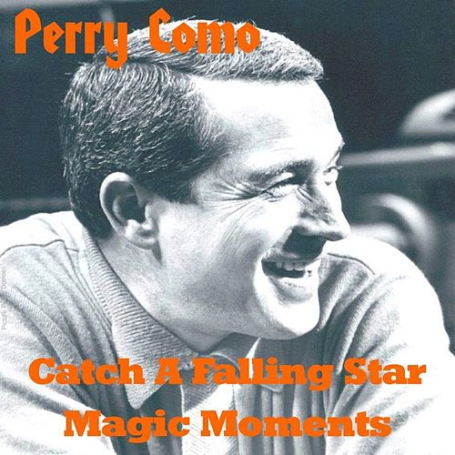 Play & Download Catch a Falling Star by Perry Como | Napster
