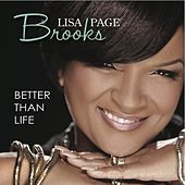 Better Than Life - Single by Lisa Page Brooks