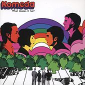 Play & Download What Makes It Go? by Komeda | Napster