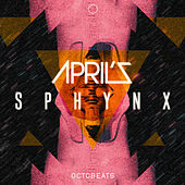 Play & Download Sphynx by The Aprils | Napster