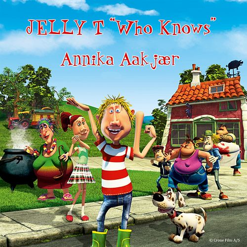 Play & Download Jelly T by Annika Aakjær | Napster
