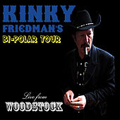 Bi-Polar Tour: Live from Woodstock by Kinky Friedman