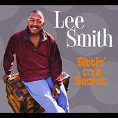 Play & Download Sittin' On a Secret by Lee Smith   Napster