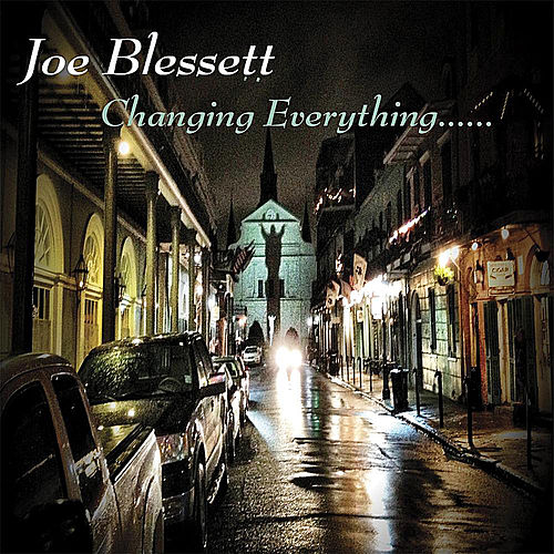 Play & Download Changing Everything by Joe Blessett | Napster