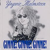 Play & Download Gimme Gimme Gimme by Yngwie Malmsteen | Napster