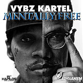 Play & Download Mentally Free by VYBZ Kartel | Napster