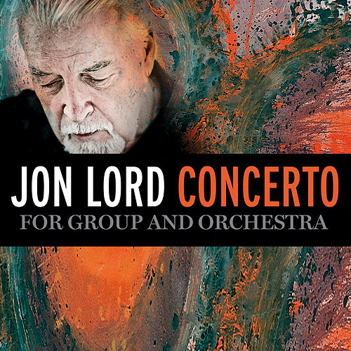 Play & Download Concerto For Group And Orchestra by Jon Lord | Napster