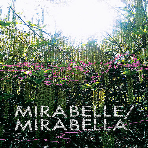 Mirabella by Mirabelle