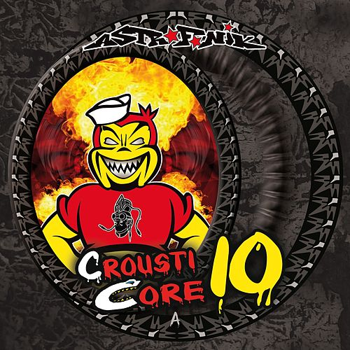 Play & Download Crousticore, Vol. 10 (Final Chapter) by Kix | Napster