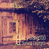 Play & Download Ary Barroso & Dorival Caymmi (Remastered) by Various Artists | Napster