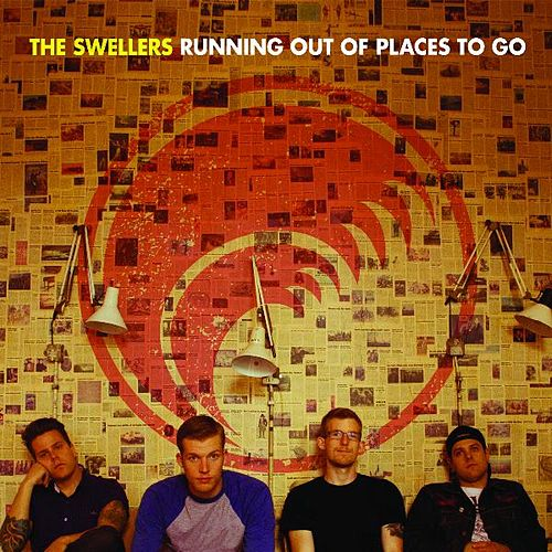 Running Out of Places to Go by The Swellers