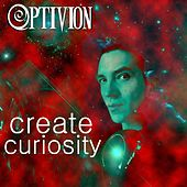 Create Curiosity by Optivion